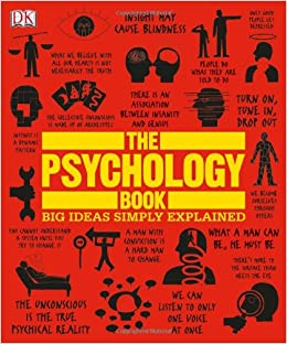 The Psychology Book (Big Ideas Simply Explained): Nigel