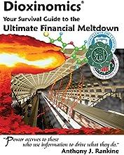 Dioxinomics The Ultimate Financial Meltdown