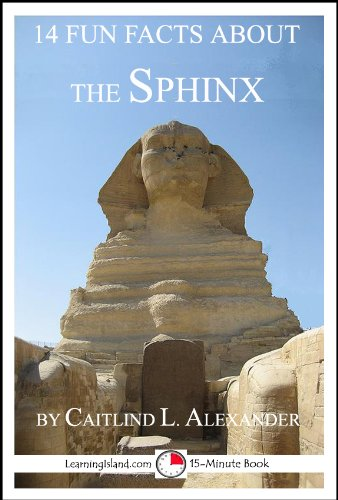 14 Fun Facts About the Sphinx: A 15-Minute Book (15-Minute Books)