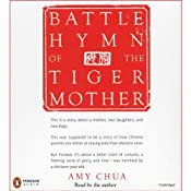 Battle Hymn of the Tiger Mother | [Amy Chua]