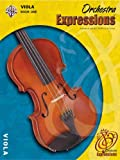 img - for Orchestra Expressions, Viola Edition Book One (Expressions Music Curriculum) book / textbook / text book
