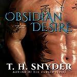 Obsidian Desire: A Short Story Novella | T.H. Snyder