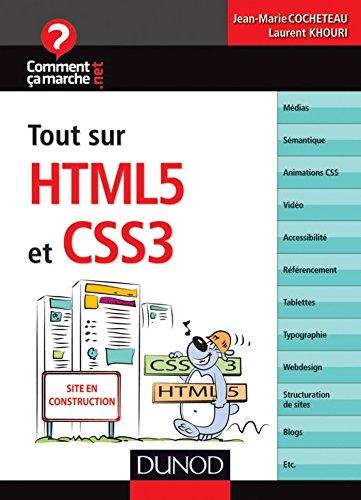 Tout sur HTML5 et CSS3 (CommentCaMarche.net)