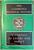 img - for Cambridge Medieval History: Volume 5, Contest of Empire and Papacy (The Cambridge Medieval History) (v. 5) book / textbook / text book