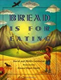 Bread Is for Eating (Spanish Edition)
