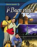 Buen viaje! Level 3, Student Edition (Glencoe Spanish)