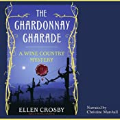 The Chardonnay Charade: A Wine Country Mystery | [Ellen Crosby]