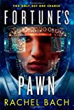 Rachel Bach Fortune's Pawn: Book 1 of Paradox