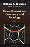 Three-Dimensional Geometry and Topology, Vol. 1