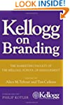 Kellogg on Branding: The Marketing Fa...