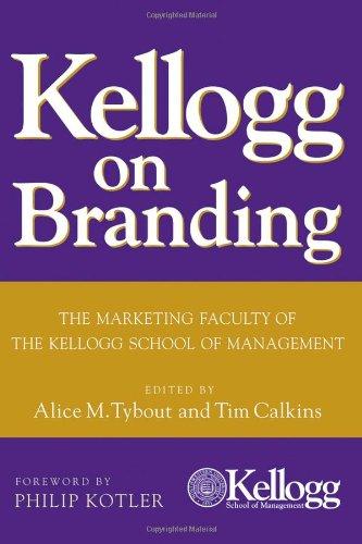 Kellogg on Branding: The Marketing Faculty of The Kellogg...