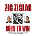 Born to Win: Find Your Success Code Audiobook by Zig Ziglar, Tom Ziglar Narrated by Andy Andrews