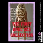 The First Anal Sex Collection | Debbie Brownstone,D. P. Backhaus,Julie Bosso,Nancy Brockton,Jane Kemp,Veronica Halstead,Stacy Reinhardt,Jessica Crocker
