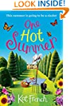 One Hot Summer: A sparky, sexy summer...