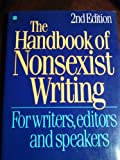 The Handbook of Nonsexist Writing (0062731734) by Miller, Casey