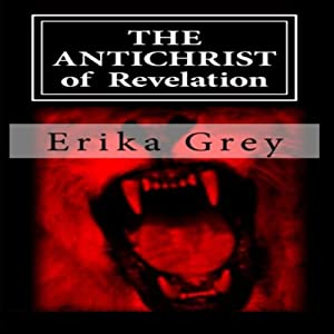 The Antichrist of Revelation: 666 Audiobook