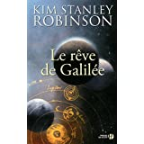 Le rve de Galilepar Kim Stanley Robinson