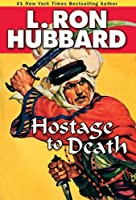 Hostage to Death (Stories from the Golden Age)