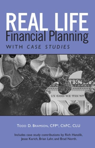 Real Life Financial Planning with Case Studies: An Easy-To-Understand System to Organize Your Financial Plan and Prioritize Financial Decisions (Real Life Book)