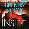 Inside: Bulletproof Trilogy, Book 1 (       UNABRIDGED) by Brenda Novak Narrated by Angela Dawe