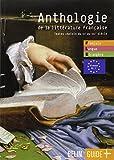 Anthologie de la littérature française : Textes choisis du XIe au XXIe siècles