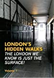 Stephen Millar London's Hidden Walks: Volume 1 (Explore London) by Stephen Millar 2nd (second) Revised Edition (2011)