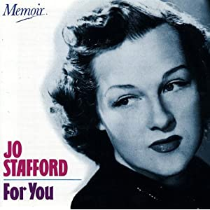 Jo Stafford -  Yes Indeed!  -  Disc 4  -      `A` You`re Adorable