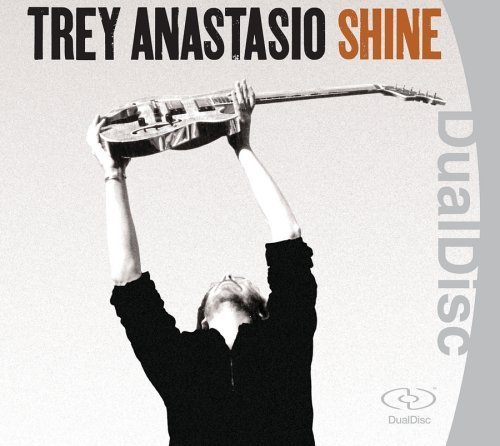 Shine by Anastasio, Trey Dual Disc edition (2005) Audio CD by Trey Anastasio