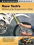 Race Techs Motorcycle Suspension Bible (Motorbooks Workshop)