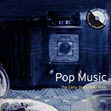 Pop Music: Early Years 1890-1950