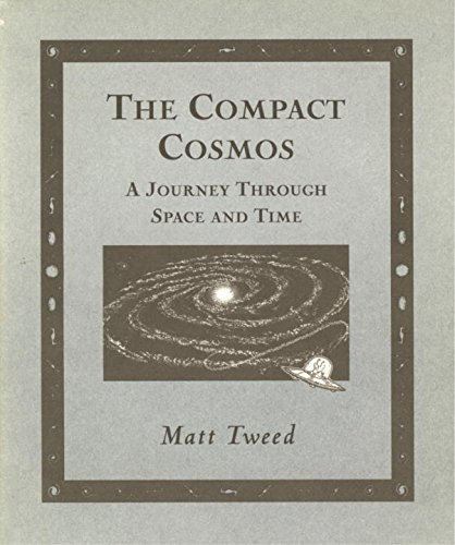 Compact Cosmos: A Journey Through Space and Time (Wooden Books)