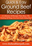 Ground Beef Recipes: A Collection of...
