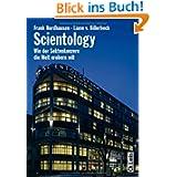 Scientology. Wie der Sektenkonzern die Welt erobern will