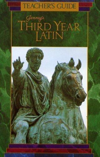Teacher's Guide: Jenney's Third Year Latin (Jenney's Latin: Teacher's Guides)