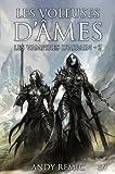 LES VAMPIRES D'AIRAIN T2 : LES VOLEUSES D'AME