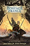 img - for The Hostage Prince (The Seelie Wars) book / textbook / text book
