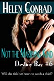 img - for Not the Marrying Kind (Destiny Bay) book / textbook / text book