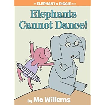 Set A Shopping Price Drop Alert For Elephants Cannot Dance! (An Elephant and Piggie Book)