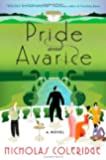 Pride and Avarice: A Novel