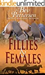 FILLIES AND FEMALES (Mystery Romance)
