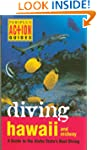 Diving Hawaii and Midway: A Guide to...