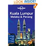 Lonely Planet Kuala Lumpur Melaka & Penang (Regional Travel Guide)