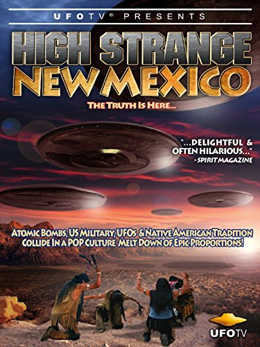 UFOTV Presents High Strange New Mexico