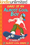 Diary of an Almost Cool Boy - (Not Wi...