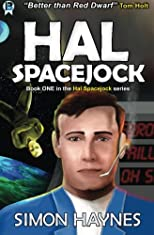 Hal Spacejock: Book One in the Hal Spacejock series (Volume 1)