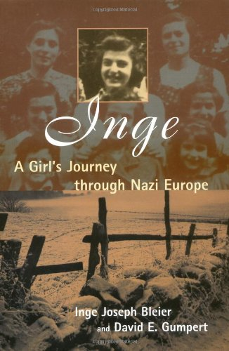 Inge: A Girl's Journey Through Nazi Europe