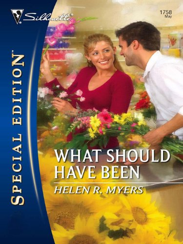 What Should Have Been (Silhouette Special Edition) PDF