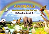 img - for Animals Mentioned in the Qur'an: Colouring: Bk.6 book / textbook / text book