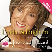 Lost and Found (       UNABRIDGED) by Lynda Bellingham Narrated by Lynda Bellingham