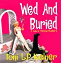 Wed and Buried: Laura Fleming, Book 8 (       UNABRIDGED) by Toni L.P. Kelner Narrated by Gayle Hendrix